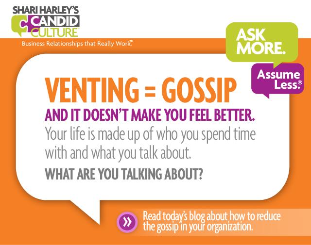 Venting = office gossip