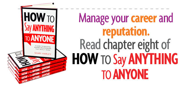 manage your career and reputation